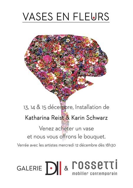 Les 13, 14 & 15 décembre, nous vous présentons une installation florale de Katharina Reist & Karin Schwarz  Venez acheter un vase et nous vous offrons le bouquet que nos artistes ont crée.  Verrée avec les artistes mercredi 12 décembre dès 18h30